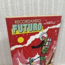 Cómics: RECORDANDO FUTURO - SELECCIÓN DE LUIS VIGIL. Lote 195130865