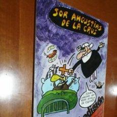 Cómics: SOR ANGUSTIAS DE LA CRUZ. JA. SEGUNDA EDICIÓN. CON PEGATINA. BUEN ESTADO. DIFICIL. Lote 195152030