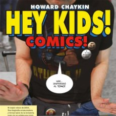 Cómics: HEY KIDS ! COMICS ! DE HOWARD CHAYKIN - DOLMEN TAPA DURA. Lote 195188588