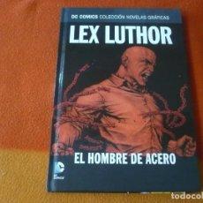 Cómics: LEX LUTHOR EL HOMBRE DE ACERO DC NOVELAS GRAFICAS 22 ( AZZARELLO ) ¡MUY BUEN ESTADO! SALVAT ECC. Lote 195199100