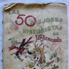 Cómics: LAS 50 MEJORES HISTORIETAS DE JUNCEDA AÑO 1942, GRAFICOS REX. Lote 195200110