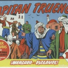 Cómics: EL CAPITAN TRUENO FACSIMIL NUMERO 133: MERCADO DE ESCLAVOS. Lote 195218016