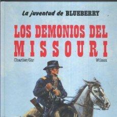 Cómics: EL TENIENTE BLUEBERRY NUMERO 25: LOS DEMONIOS DEL MISSOURI. Lote 195220823