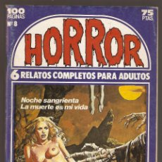 Cómics: HORROR - Nº 8 - PRIMERA EDICION - RELATOS PARA ADULTOS - COMIC EROTICO - ED ZINCO S.A -. Lote 195241881