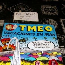 Cómics: TMEO 79 CÓMIC SATÍRICO VACACIONES IRAK. Lote 195241980