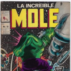 Cómics: LA INCREIBLE MOLE - AÑO I - Nº 10 - NOVIEMBRE 30 DE 1969 *** EDITORIAL LA PRENSA MÉXICO ***. Lote 195264697