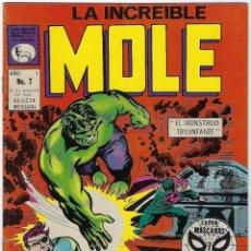 Cómics: LA INCREIBLE MOLE - AÑO I - Nº 7 - AGOSTO 31 DE 1969 *** EDITORIAL LA PRENSA MÉXICO ***. Lote 195264880