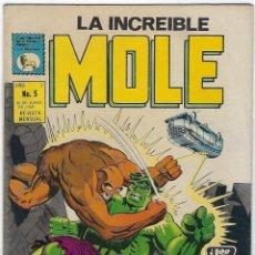 Cómics: LA INCREIBLE MOLE - AÑO I - Nº 5 - JUNIO 30 DE 1969 *** EDITORIAL LA PRENSA MÉXICO ***. Lote 195264996