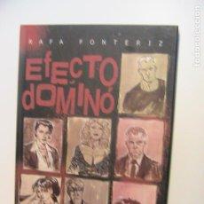 Cómics: RAFA FONTERIZ. EL EFECTO DOMINÓ. DE PONENT.. Lote 195308241