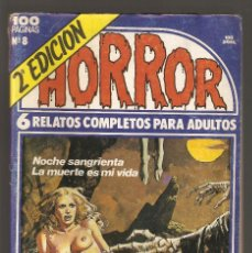 Cómics: HORROR - Nº 8 - SEGUNDA EDICION - RELATOS PARA ADULTOS - COMIC EROTICO - ED ZINCO S.A -. Lote 195334371
