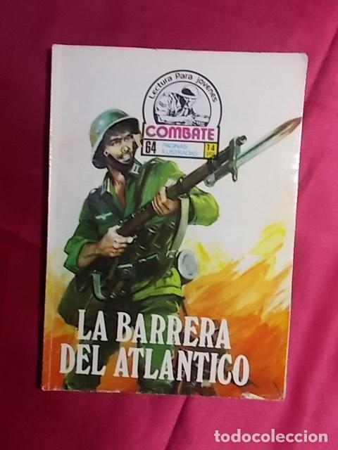 COMBATE. Nº 34. LA BARRERA DEL ATLÁNTICO. PRODUCCIONES EDITORIALES (Tebeos y Comics Pendientes de Clasificar)