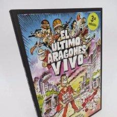 Cómics: EL ÚLTIMO ARAGONÉS VIVO. EL CÓMIC (DAVID TERRER / CARLOS AZAGRA / ENCARNA REVUELTA) 2014. Lote 195352318