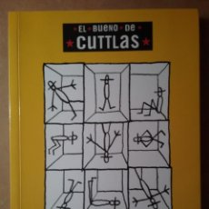 Cómics: EL BUENO DE CUTLAS ESTO NO ES UN CÓMIC CALPURNIO GLENAT 2007. Lote 195370285