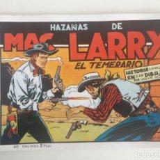Cómics: HAZAÑAS DE MAC LARRY EL TEMERARIO - 40 PAGINAS - FACSIMIL - GCH1. Lote 195385693