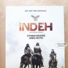 Cómics: INDEH - UNA HISTORIA APACHE - ETHAN HAWKE Y GREG RUTH - OBERON - CARTONÉ - JMV. Lote 195410296