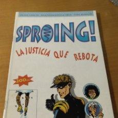 Cómics: SPROING LA JUSTICIA QUE REBOTA. Lote 195410453
