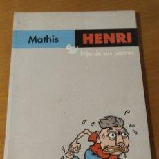 Cómics: HENRI, HIJO DE SUS PADRES (MATHIS) DIBBUKS, 2006. Lote 195415845