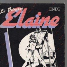 Cómics: LA PRINCESA ELAINE AUTOR ENEG. Lote 195420866