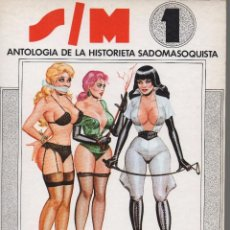 Cómics: SIM ANTOLOGÍA DE LA HISTORIETA SADOMASOJISTA. Lote 195421718