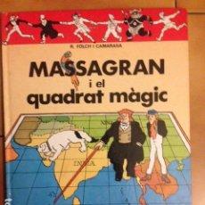 Cómics: EN MASSAGRAN I EL QUADRAT MAGIC - R FOLCH I CAMARASA - EDITORIAL CASALS. Lote 195422543
