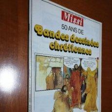 Cómics: BANDES DESSINEES CHRETIENNES. EN FRANCÉS. 50 AÑOS DE JESUCRISTO EN EL COMIC. 40 PÁGINAS. RARÍSIMO. Lote 195434581