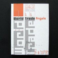 Cómics: WORLD TRADE ANGELS - FABRICE COLIN / LAURENT CILLUFFO - EDICIONES SINSENTIDO 2006. Lote 195491378