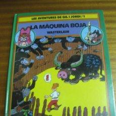 Cómics: LES AVENTURES DE GIL I JORDI Nº 1. LA MAQUINA BOJA. WASTERLAIN. BARCANOVA, 1ª EDICIO 1990. Lote 195509010