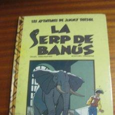 Cómics: LA SERP DE BANUS. LES AVENTURES DE JIMMY TOTSOL, Nº 1. EDICIONES B, 1990. Lote 195511377