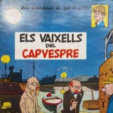 Cómics: LES AVENTURES DE GIL PUPIL.LA * ELS VAIXELLS DEL CAPVESPRE * ( EDICIÓN AÑO 1968 ). Lote 195548826