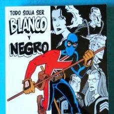 Cómics: JACK STAFF - TOMO 1 TODO SOLÍA SER BLANCO Y NEGRO - PAUL GRIST / ALETA ''MUY BUEN ESTADO''. Lote 196606828