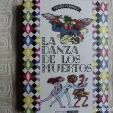 Cómics: LA DANZA DE LOS MUERTOS.- PIERRE FERRERO. Lote 196631177