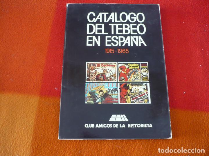 CATALOGO DEL TEBEO EN ESPAÑA 1915-1965 CLUB AMIGOS DE LA HISTORIETA (Tebeos y Comics Pendientes de Clasificar)