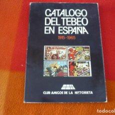 Cómics: CATALOGO DEL TEBEO EN ESPAÑA 1915-1965 CLUB AMIGOS DE LA HISTORIETA. Lote 196827728