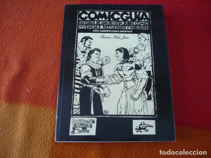 COMICGUIA HISTORIA DE UNA REVISTA SOBRE COMICS ( FRANCISCO TADEO JUAN ) ¡BUEN ESTADO! (Tebeos y Comics Pendientes de Clasificar)