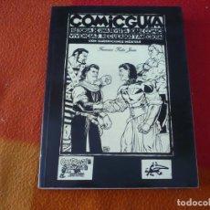 Cómics: COMICGUIA HISTORIA DE UNA REVISTA SOBRE COMICS ( FRANCISCO TADEO JUAN ) ¡BUEN ESTADO!. Lote 196829888