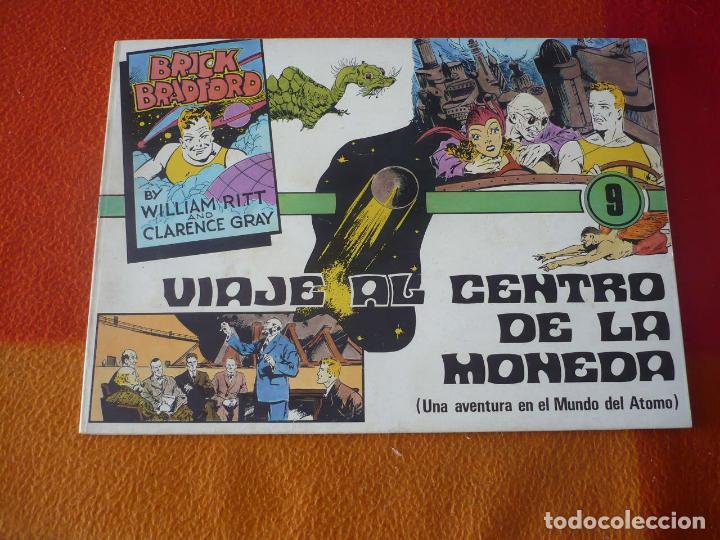 BRICK BRADFORD Nº 9 VIAJE AL CENTRO DE LA MONEDA ( WILLIAM RITT CLARENCE GRAY ) ¡BUEN ESTADO! (Tebeos y Comics Pendientes de Clasificar)
