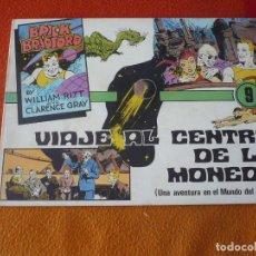 Cómics: BRICK BRADFORD Nº 9 VIAJE AL CENTRO DE LA MONEDA ( WILLIAM RITT CLARENCE GRAY ) ¡BUEN ESTADO!. Lote 197297217