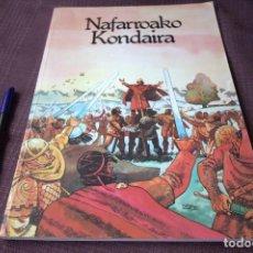 Cómics: NAFARROAKO KONDAIRA - RAFAEL RAMOS. Lote 197706068