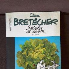 Cómics: CLAIRE BRETECHER SALADES DE SAISON 1RE PARTIE VERSIÓN INTEGRALE 28 . Lote 198337060