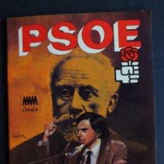 Cómics: PSOE. HISTORIA DEL SOCIALISMO ESPAÑOL. MAM COMICS. RÚSTICA. AÑO 1982. PÁGINAS 47. Lote 198476456