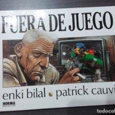 Cómics: FUERA DE JUEGO, POR ENKI BILAL, PATRICK CAUVIN. Lote 198906877