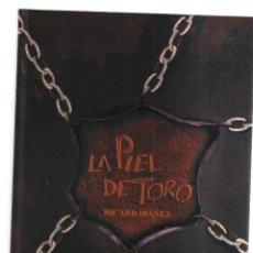 Cómics: LA PIEL DE TORO RICARDO IBAÑEZ. Lote 199108085