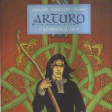 Cómics: ARTURO UNA EPOPEYA CELTICA 1, MYRDDIN EL LOCO. Lote 199209087