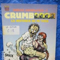 Cómics: CRUMB OBRAS COMPLETA LA HISTORIA DE MI VIDA. Lote 199554216