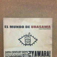 Cómics: EL MUNDO DE URASAWA (JOAQUÍN SANJUÁN BLANCO). Lote 199757213