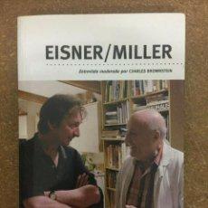 Cómics: EISNER / MILLER. ENTREVISTA MODERADA POR CHARLES BROWSTEIN. Lote 199757268