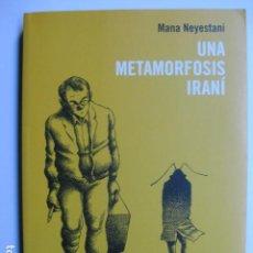 Cómics: LIBRO UNA METAMORFOSIS IRANI - ED. LA CUPULA - MANA NEYESTANI IRAN - COMIC NUEVO. Lote 199758007