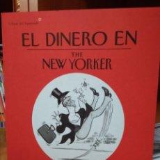 Comics : EL DINERO EN THE NEW YORKER, LA ECONOMÍA EN VIÑETAS, EDITORIAL LIBROS DEL ASTEROIDE. Lote 202079093