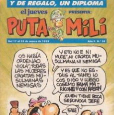 Cómics: COMIC PUTA MILI Nº 38 AÑO II EDICIONES EL JUEVES 1993. Lote 202255377