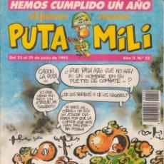 Cómics: COMIC PUTA MILI Nº 52 AÑO II EDICIONES EL JUEVES 1993. Lote 202255561